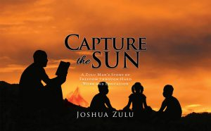 Capture the Sun by Joshua Zulu